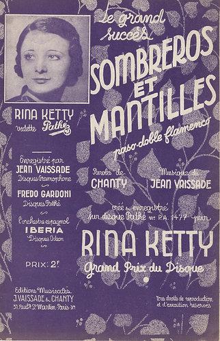 Rina Ketty | Jean Vaissade | Fredo Gardoni | Sombreros et Mantilles | Chanson