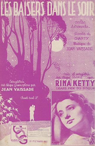 Rina Ketty   Jean Vaissade   Les Baisers dans le Soir    Chanson