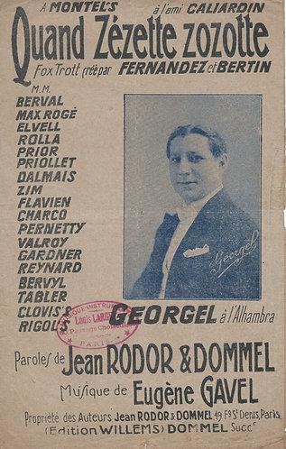 Georgel | Eugene Gavel | Quand Zezette zozotte | Chanson