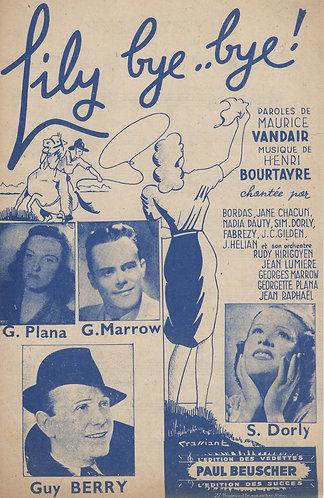 Guy Berry | Georgette Plana | Henri Bourtayre | Maurice Vandair | Lily Bye Bye!