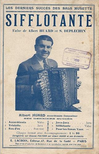 Albert Huard | S. Deplechin | Sifflotante | Piano | Accordeon