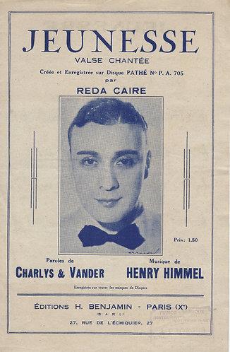 Reda Caire | Henry Himmel | Jeunesse | Chanson