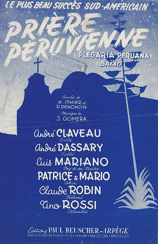 Andre Claveau | Tino Rossi | Louis Mariano | Jose Gomera | Priere Peruvienne