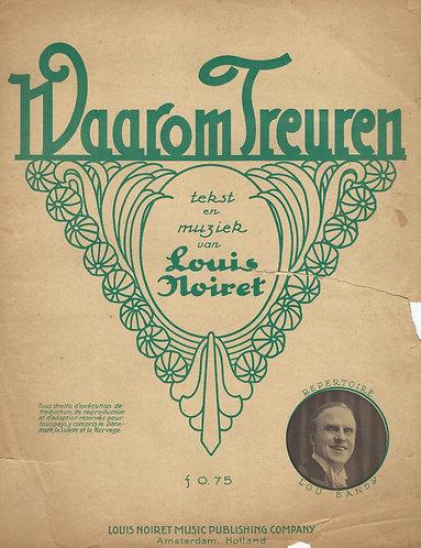 Lou Bandy | Louis Noiret | Waarom Treuren | Piano | Vocals