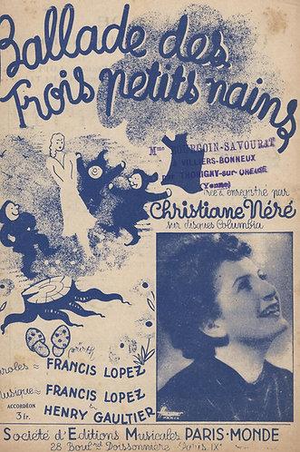 Christiane Nere | Francis Lopez | Ballade Des Trois Petits Nains | Chanson