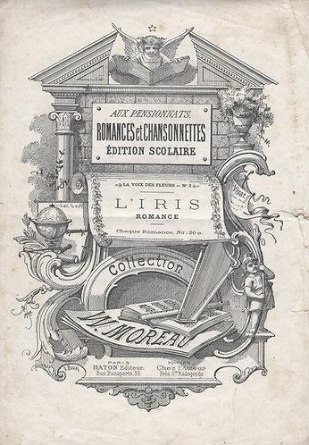 W. Moreau | L'Iris | Chanson