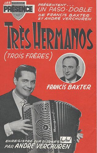Francis Baxter | Andre Verchuren | Tres Hermanos | Accordeon