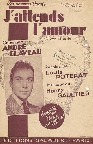 Andre Claveau | Henry Gaultier | J'attends l'amour | Vocals