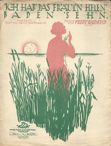 Fredy Raymond | Ich hab' das Fraul'n Helen' Baden 'seh'n (1925) | Piano | Vocals