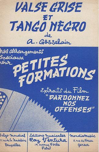 A. Gosselain | Tango Negro | Combo