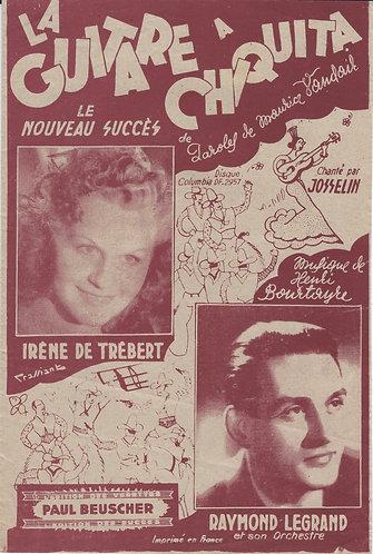Irene de Trebert   Henri Bourtayre   La Guitare a Chiquita   Chanson