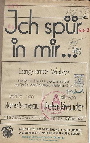 Peter Kreuder | Ich spur' in mir | Piano | Vocals