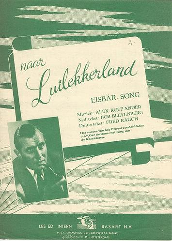 Alex Rolf Ander   Ger de Roos   Naar Luilekkerland   Eisbär Song   Piano  Vocals