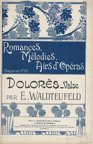 Emile Waldteufeld | H. Mouton | Dolores | Chant