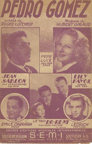 Hubert Giraud | Jean Sablon | Lily Fayol | Pedro Gomez | Chanson