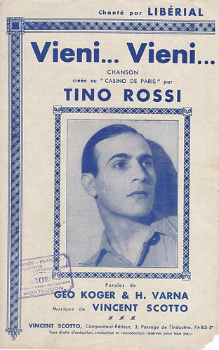 Tino Rossi | Vincent Scotto | Vieni Vieni | Chanson