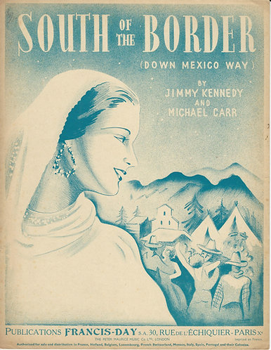 Jimmy Kennedy | Michael Carr | South of the Border | Vocals | Piano