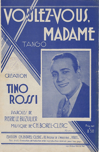 Tino Rossi | Ch. Borel-Clerc | Voules vous madame | Chanson