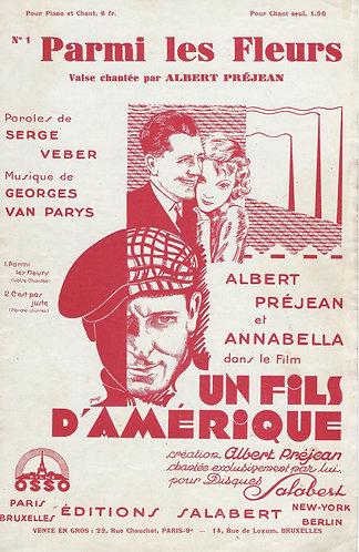 Albert Prejean | Georges van Parys | Parmi les Fleurs | Chanson
