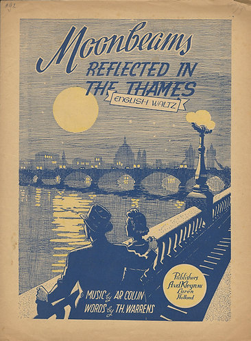 Ar Colijn   Th. Warrens   Moonbeams reflected in the Thames   Piano   Vocals