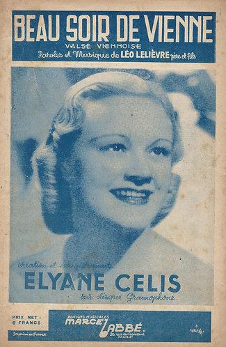 Elyane Celis | Leo Lelievre | Beau Soir de Vienne | Chanson