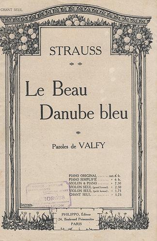 Johann Strauss | Valfy | Le Beau Danube bleu | Chanson