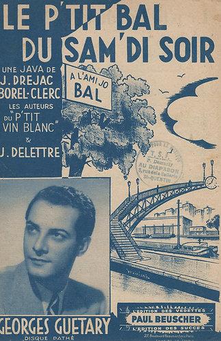 Georges Guetary | Ch. Borel-Clerc | Le P'tit Bal du Samidi Soir | Chanson