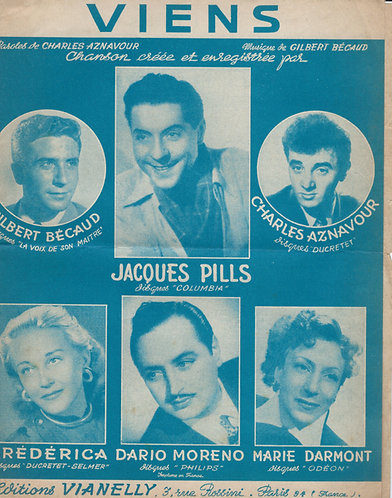 Jacques Pills | Charles Aznavour | Gilbert Becaud | Viens | Chanson