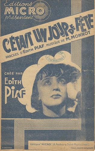 Edith Piaf | Marguerite Monnot | C'etait un jour de fete | Vocals