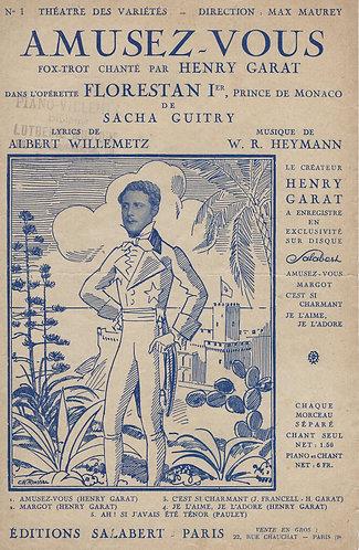 Henry Garat | W.R. Heymann |  Amusez-Vous | Chanson