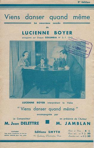 Lucienne Boyer | J. Delettre | Viens Danser Quand Meme | Chanson