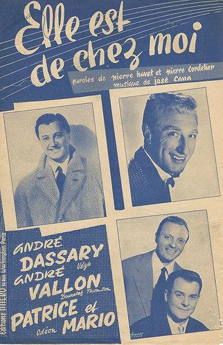 Andre Dassary   Patrice et Mario   Jose Cana   Elle est de chez moi   Vocals