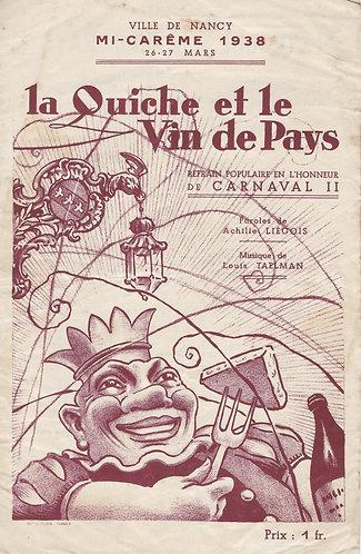 Louis Taelman   La Quiche et le Vin de Pays   Chanson Carnaval de Nancy