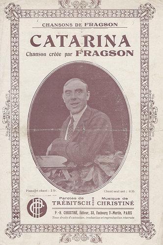 Henri Fragson | Henri Christiné | Catarina | Chanson