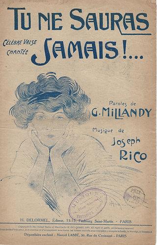 Joseph Rico | Georges Millandy | Tu ne Sauras Jamais | Chanson