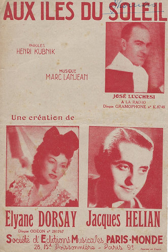 Elyane Dorsay | Marc Lanjean | Henri Kubnick | Au iles du soleil | Chanson