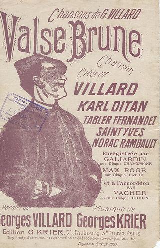 Georges Krier   Georges Villard   Valse Brune   Chanson