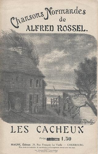 Alfred Rossel   Les Cacheux   Chanson Normandes   Vocals
