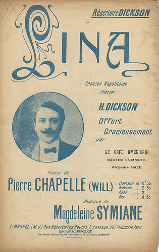 H. Dickson | Magdeleine Symiane | Lina | Chanson