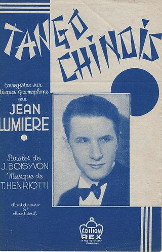Jean Lumiere | Henriotti | Tango Chinois | Chanson