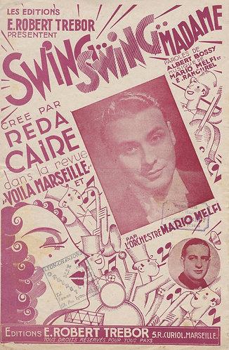 Reda Caire | Mario Melfi | Eudore Rancuel | Swing Swing Madame | Chanson