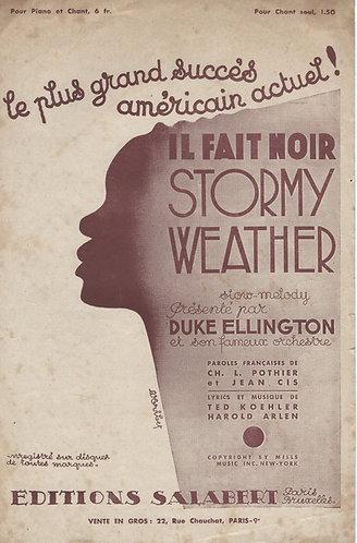 Duke Ellington   Harold Arlen   Stormy Weather   Il fait noir   Chanson