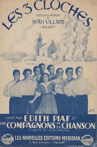 Edith Piaf | Jean Villard | Les 3 Cloches | Chanson