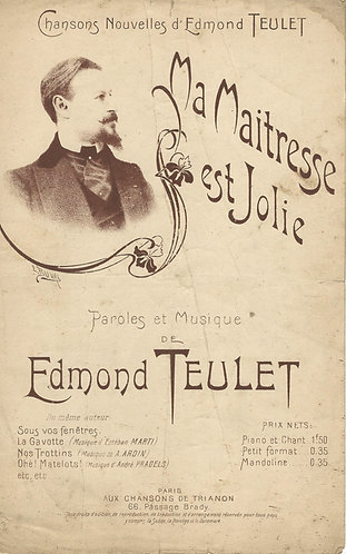 Edmond Teulet | Ma Maitresse est Jolie | Vocals