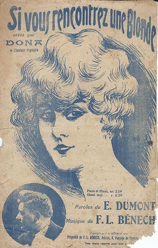 F.L. Benech | E. Dumont | Si vous rencontrez une Blonde | Chanson