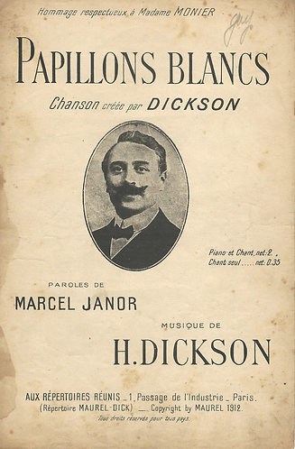 H. Dickson | Papillons blancs | Chanson