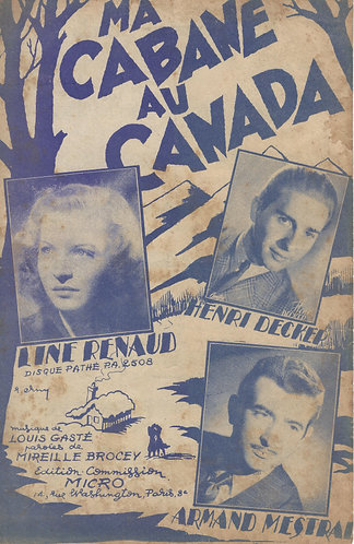 Line Renaud   Louis Gaste   Ma Cabane au Canada   Chanson