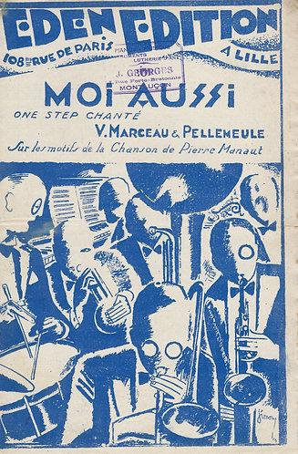 V. Marceau | E. Pellemeulle | Moi Aussi  | Chanson