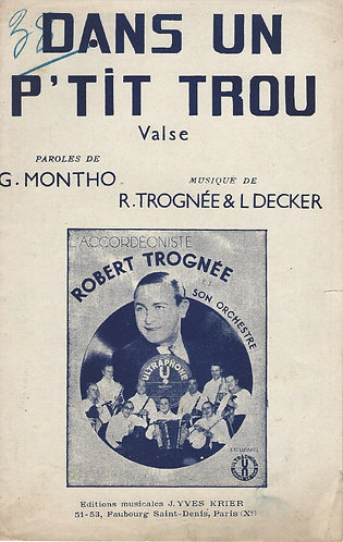 Robert Trognee | L. Decker | Dans un p'tit trou | Accordion | Piano