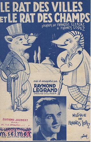 Francis Lopez   Raymond Legrand   Le rat des villes et le rat des champs